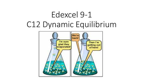 C12 Dynamic Equilibrium Edexcel 9-1