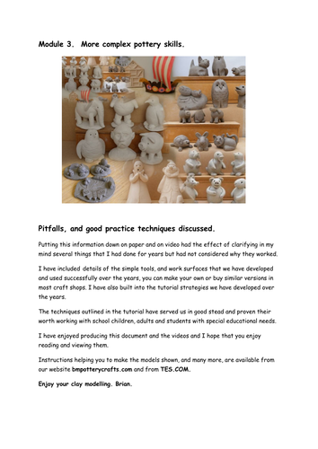 Module 3. MC. More Complex pottery skills Interactive videos, text and still pictures
