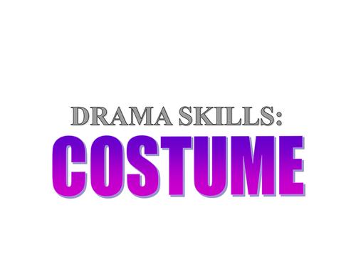 KS3: Drama: One-off Workshop on Costume Design (needs resources)