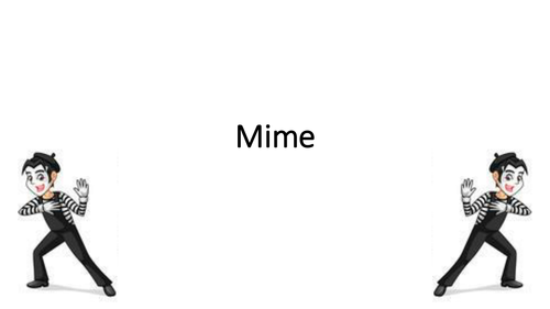 Mime SOW with detailed lesson plans