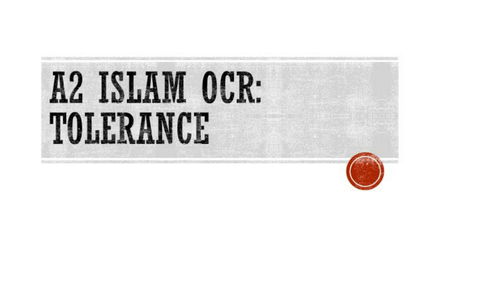 OCR A2 Islam society - tolerance