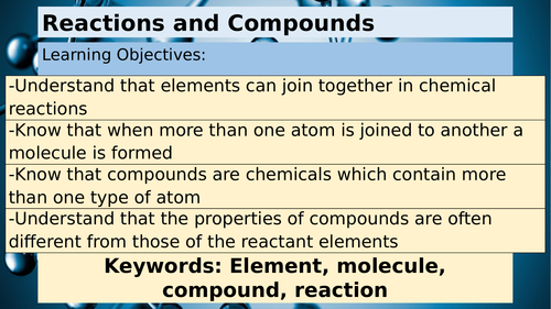 KS3 Chemistry - Reactions and Compounds