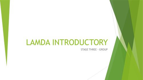 LAMDA Introductory Group Stage one, two, three