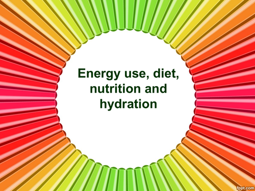 GCSE P.E 9-1 (Health and Performance) -  - Diet, nutrition and hydration