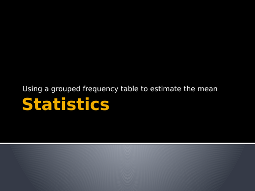 Calculating the mean from grouped frequency table - terminology and step by step example + exercises
