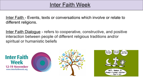 Interfaith Week - Assembly, Form time, PSHE/ RS Slides