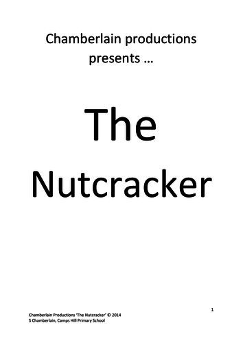 """The Nutcracker"" KS2 Production (script)"