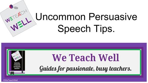 Extra Persuasive Speech Tips