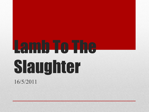 Lamb To The Slaughter 3 lesson pack and text