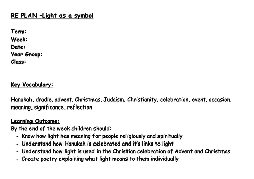 RE - Light As A Symbol Unit of Work (5 lessons - 3 way differentiation)
