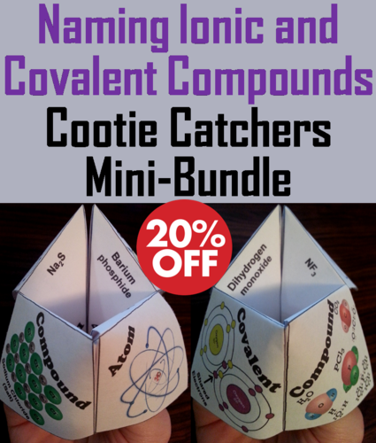 Naming Ionic And Covalent Compounds Cootie Catchers Bundle