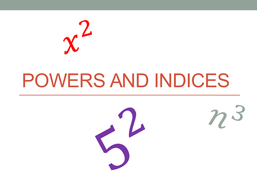 Powers and indices - squaring numbers, cubing and beyond, and how to use a calculator