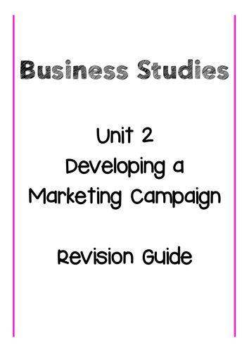 BTEC Level 3 Business Unit 2 Developing a Marketing Campaign Revision Guide