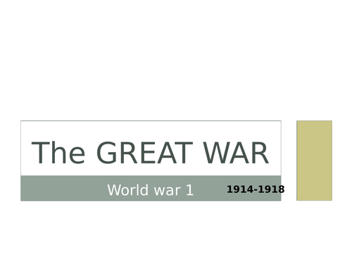The story of World War 1