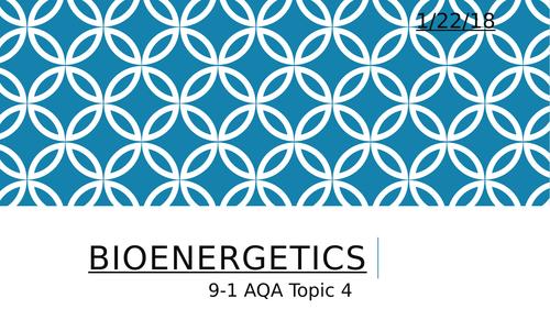 AQA Biology Topic 4 - Bioenergetics