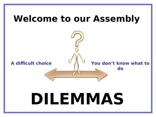 Dilemmas - Class Assembly
