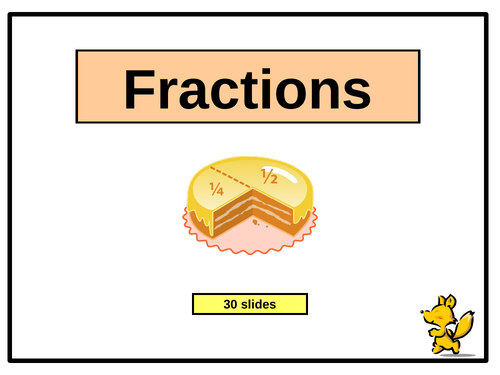 Introducing Fractions - PowerPoint Presentation (30 slides)