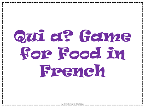 Qui a? - French food chain game