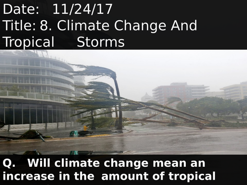 8. Climate Change And Tropical Storms