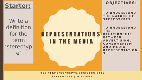 AQA A2 Sociology- Mass Media: Representations and Stereotypes