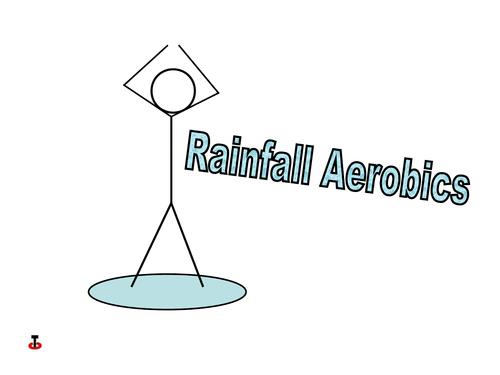 Rainfall aerobics