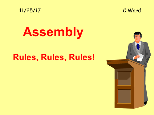 ASSEMBLY: RULES, RULES, RULES