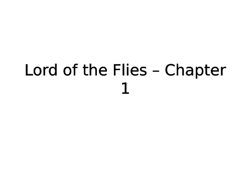 Lord Of The Flies Whole Novel Ppt Excellent Revision By