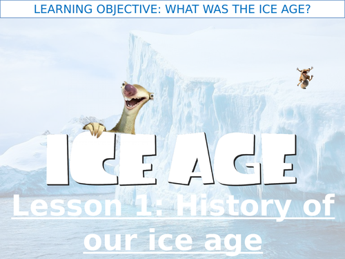Ice Age - What was the Ice Age?