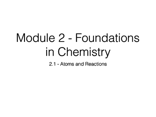 OCR A-Level Chemistry - 2.1 Atoms and Reactions - Topic Revision Powerpoint