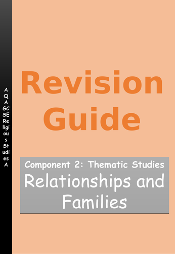 AQA GCSE RE SPEC A Thematic Studies - Relationships and families revision guide