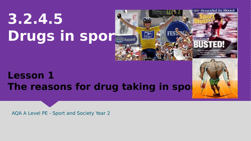 NEW A LEVEL PE AQA (Year 2) Drugs in Sport 3.2.4.5