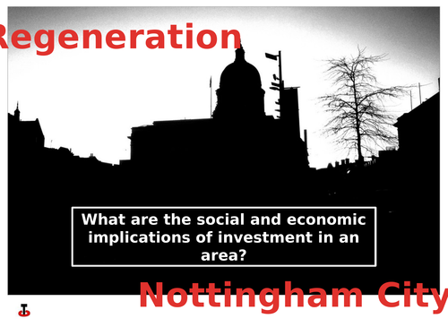 Redevelopment in the city of Nottingham