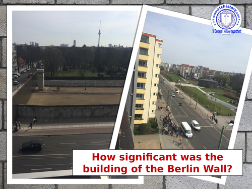 9-1 Edexcel: Cold War - Berlin Wall and it's impact (EDITABLE)