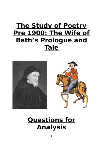 The Wife of Bath's Prologue and Tale: Questions for Poetry Analysis (CCEA A Level)
