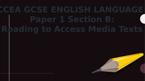 Reading to Access Media Texts Tasks 4 and 5