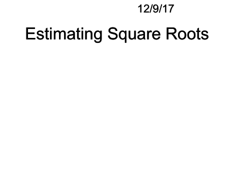 Estimating Square Roots By Htmaths Teaching Resources Tes