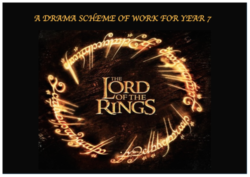 YEAR 7 DRAMA - LORD OF THE RINGS
