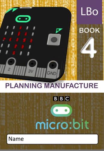 Microbit Xmas Wearable Tech : Workbook 4 PLANNING MANUFACTURE