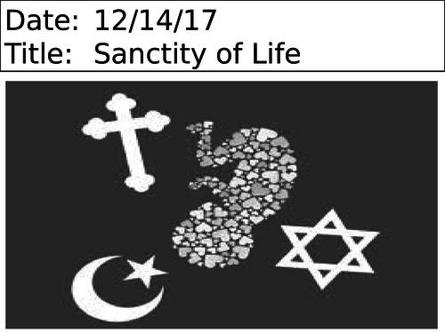 Sanctity of life- KS3 unit