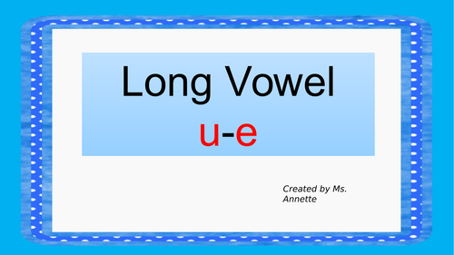 Long Vowel u-e