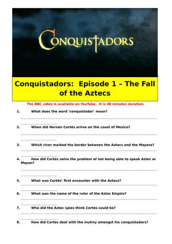 Conquistadors: Episode 1 - The Fall of the Aztecs