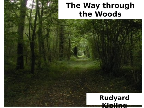 CLASSIC POEM COMPREHENSION. THE WAY THROUGH THE WOODS. RUDYARD KIPLING. WITH ANSWERS