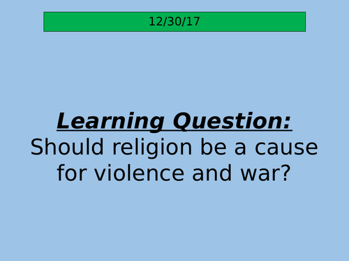 Religion as a Reason for Violence and War