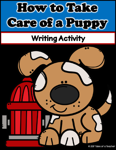 How to Take Care of a Puppy ~ Writing Activity