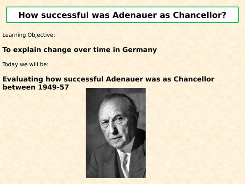 AQA A Level – Key Topic 7: Government and opposition in the FRG, 1949-89 Lesson 4 - Adenauer (2)