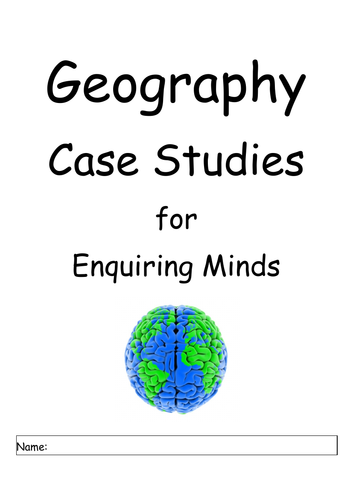 """REVISION: """"Geography Case Studies for Enquiring Minds"""""""