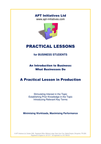A Practical Lesson on Production for Business Students, Intro to Business and What Businesses Do