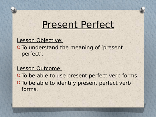 Present Perfect verb tense for Year 6 SATs