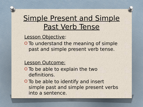 Simple Past and Simple Present verbs for Year 6 SATs