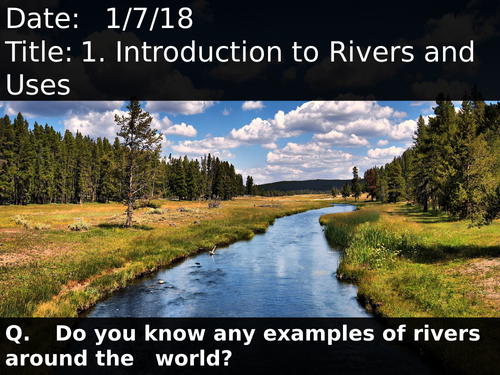 Secondary Rivers Resources - Examples of rivers in the world